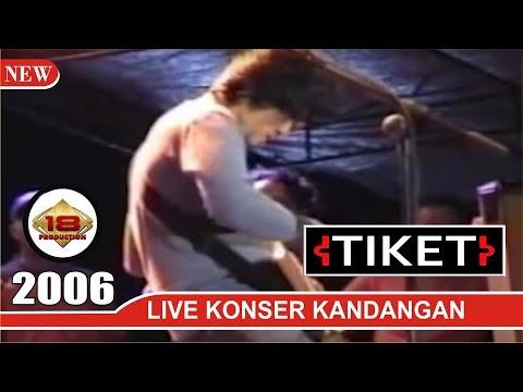 TIKET BAND - ABADILAH (LIVE KONSER KANDANGAN 2006)