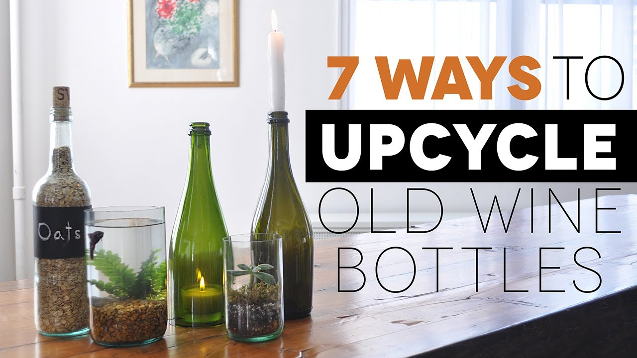 7 awesome ways to upcycle old wine bottles youtube for What to do with a wine bottle