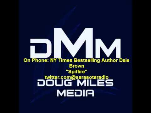 Dale Brown Author 'Spitfire' On 'Book Talk' With Doug Miles