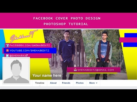 How To Create Facebook Cover Photo Design In Photoshop | Tutorial 2017