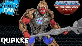 Masters of the Universe Classics Quakke Action Figure Video Review