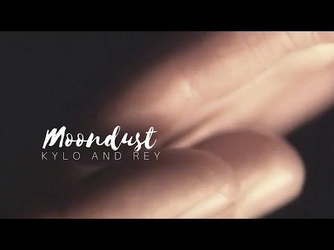 Kylo & Rey | Moondust
