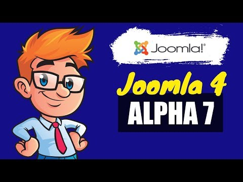 Joomla 4 Alpha 7 Released  - A Tour To New Release