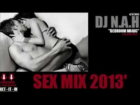 2015 Sex Songs Mix 'Bedroom Magic' - DJ N.A.H.mp4