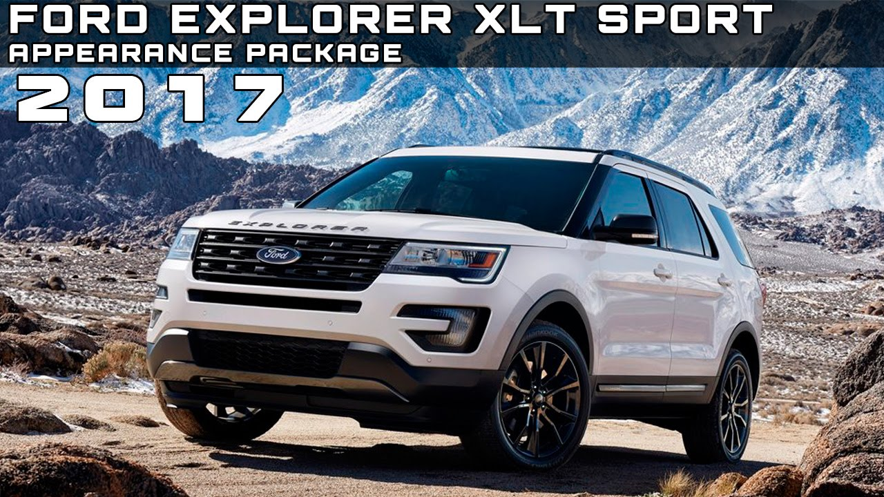 2017 ford explorer xlt sport appearance package review rendered price specs release date youtube. Black Bedroom Furniture Sets. Home Design Ideas