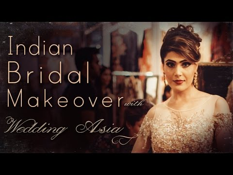 Indian and Asian Bridal Makeover | Best Outfit Styles | Wedding Asia