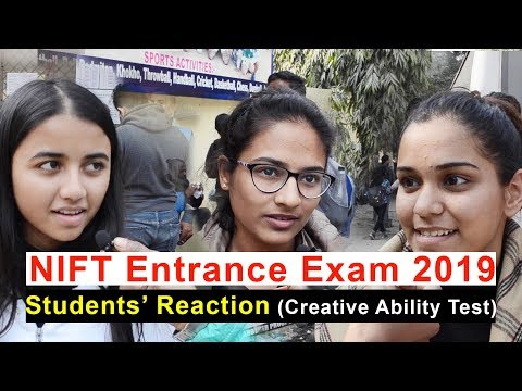 NIFT Entrance Exam 2019 Students Reaction (Creative Ability Test)