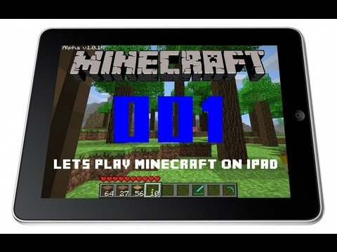 Let´s play Minecraft on iPad #1 (Test auf dem iPad) [Deutsch/HD] - YouTube