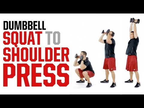 Dumbbell Squat to Shoulder Press (WORK EVERY MUSCLE)
