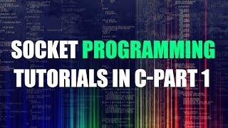 Socket Programming Tutorial In C Für Anfänger | Teil 1 | Eduonix