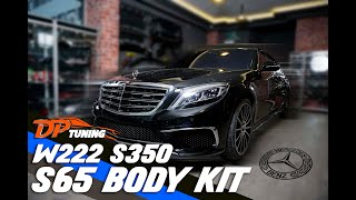 MERCEDES W222 S350 : Dp Tuning, S65 Body Kit ! 😱