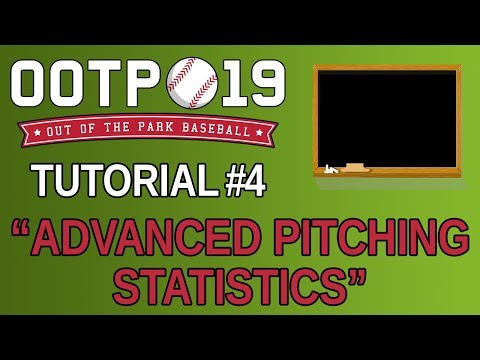 OOTP 19 Tutorial #4 - Advanced Pitching Statistics