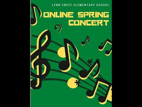 Lynn Crest Elementary School #22 Spring Concert 2021