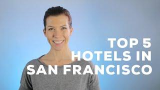 Top 5 Hotel Deals in San Francisco