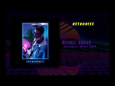 Michael Oakley – Introspect Full album 2019 (Retrodise) Mp3