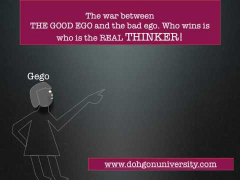 The war between THE GOOD EGO and the bad ego. Who wins is who is the Real THINKER!.