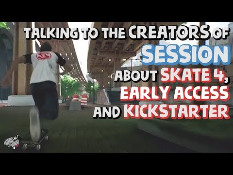 Talking to the Creators of Session about Skate 4, Early Access and Kickstarter