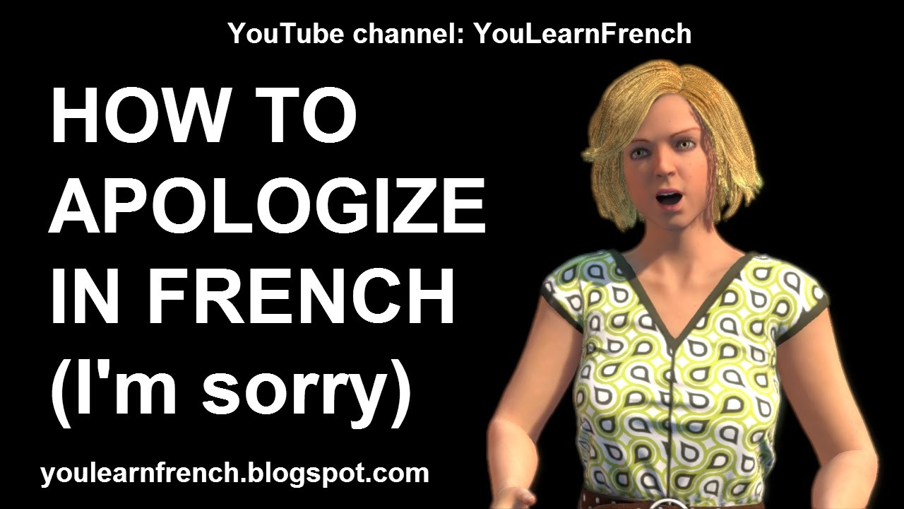 French Lesson 204  How To Apologize In French Sorry Apology Expressions  Phrases