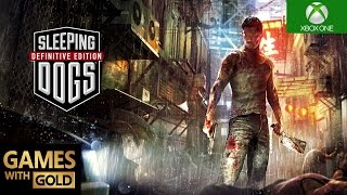 Sleeping Dogs: Definitive Edition Xbox One S Gameplay Games With Gold