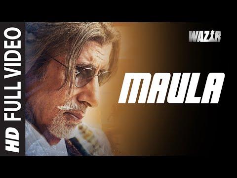 'Maula' FULL VIDEO SONG   WAZIR   Amitabh Bachchan, Farhan Akhtar   Javed Ali   T-Series