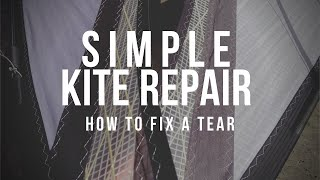 Simple kite repair - Tears in the Sail (follow up video)