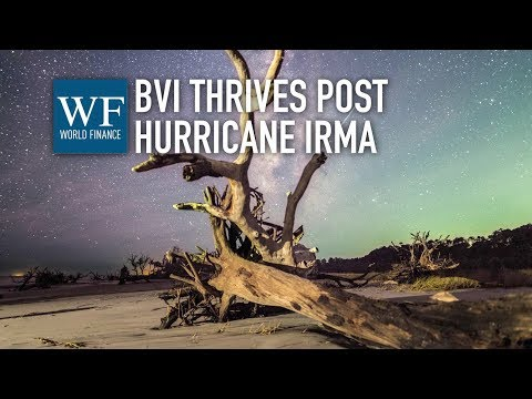 'Resilience, stability, robustness': BVI thriving since Hurricane Irma | World Finance
