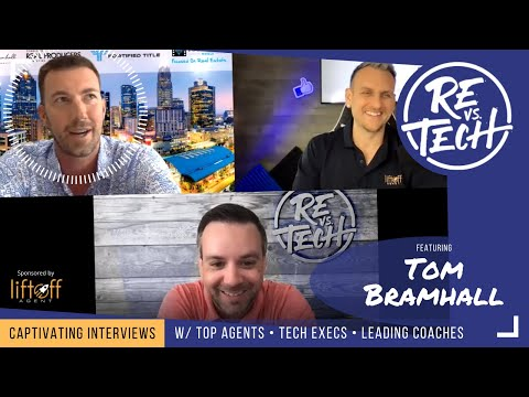 Tom Bramhall  - Why Real Estate Video Marketing Is Essential for Realtors | RE vs. TECH | Ep#81
