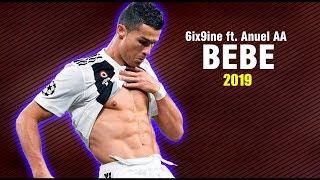 Cristiano Ronaldo BEBE | 6ix9ine ft. Anuel AA ᴴᴰ