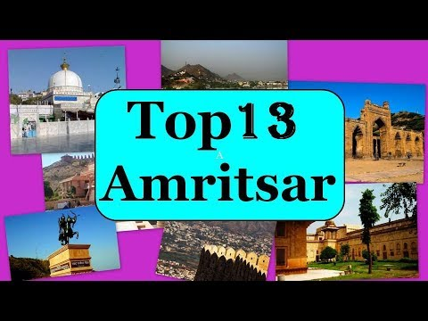 Amritsar Tourism | Famous 13 Places to Visit in Amritsar Tour