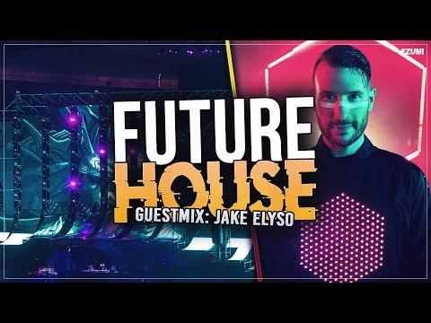Best Future House Mix ⭐ [November 2018] Guest Mix: Jake Elyso