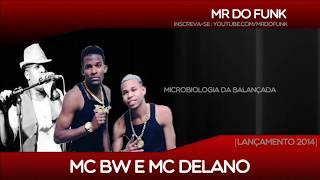 Mc Bw E Mc Delano Microbiologia Da Balan ada DJR7.mp3