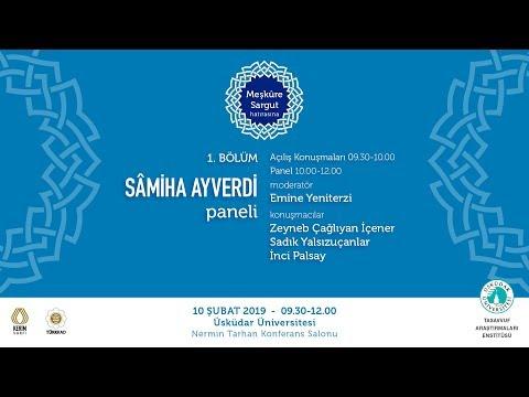"""""""Meşkûre Sargut Hatırasına"""" Programı 1.Bölüm - Sâmiha Ayverdi Paneli"""