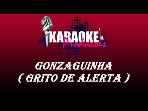 GONZAGUINHA - GRITO DE ALERTA ( KARAOKE )