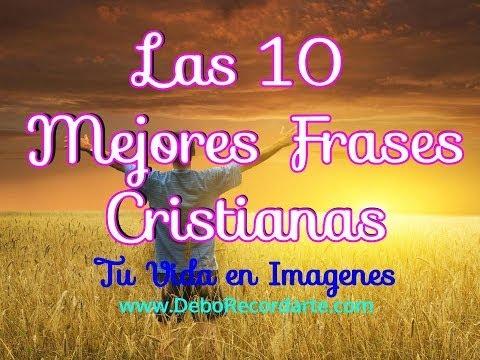Las 10 Mejores Frases Cristianas