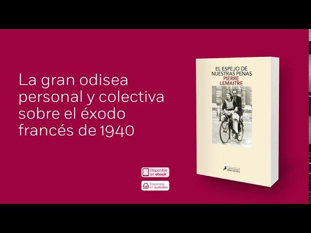 Booktrailer de «El espejo de nuestras penas» de Pierre Lemaitre - YouTube