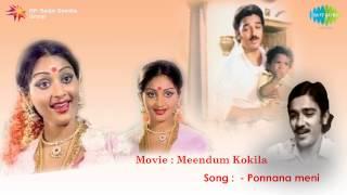 Meendum Kokila   Ponnana Meni song