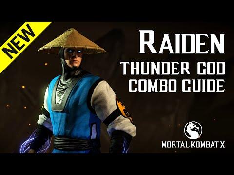 Mortal Kombat X: RAIDEN (Thunder God) Combo Guide