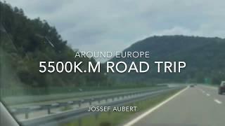 5500 k.M ROAD TRIP around Europe