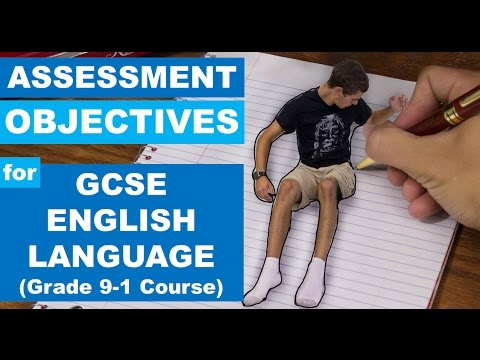 Assessment Objectives for GCSE English Language Grade 9-1 Course