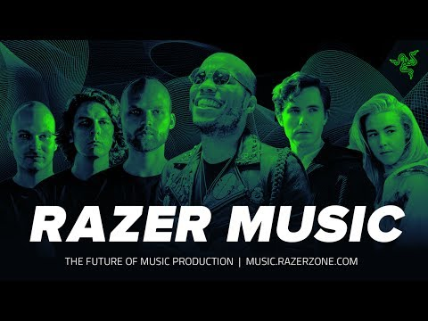 RAZER MUSIC | The Future of Music Production