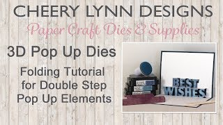 Folding Double Step Pop Up Die Elements using 3D Pop Up Dies from Cheery Lynn Designs