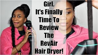 It's Finally Time To Review the RevAir Hair Dryer