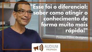 Freitas Filho - Depoimento | AUDIUM Propaga Cursos
