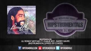 Lil Ronny MothaF Ft. Chalie Boy - Barry White [Instrumental] (Prod. By D.Woo) + DOWNLOAD LINK