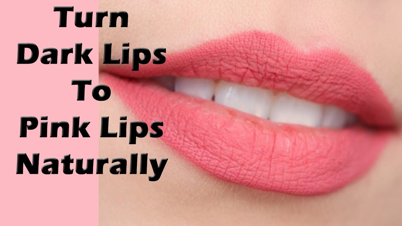 How To Get Pink Colour Lips Naturally