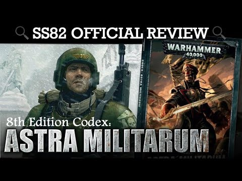 Astra Militarum Codex REVIEW + TACTICA Warhammer 40K 8th Edition