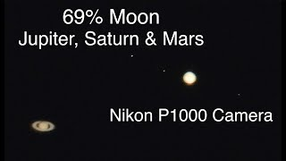 69% Moon, Jupiter, Saturn & Mars on the Nikon P1000