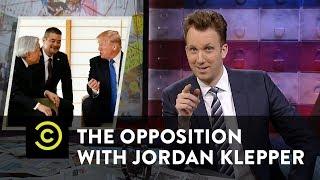The Opposition w/ Jordan Klepper - Trump's Japan Trip - We Miss You, Pop Pop