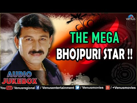 Manoj Tiwari : The Mega Bhojpuri Star ~ Bhojpuri Hits || Audio Jukebox