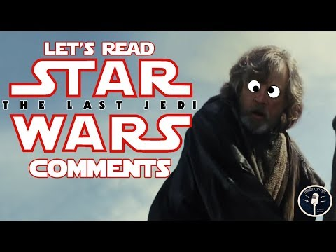 Let's Read Star Wars: The Last Jedi Trailer Comments